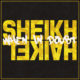 Sheikh Haikel - When In Doubt