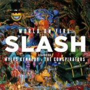 Slash - World On Fire (feat. Myles Kennedy and The Conspirators)