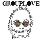 Grouplove - Spreading Rumours