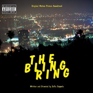 Various Artists - The Bling Ring Soundtrack
