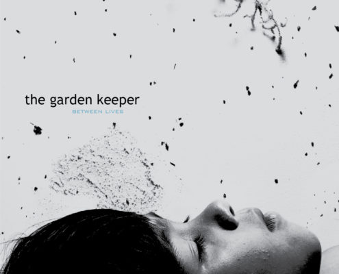 The Garden Keeper - Between Lives