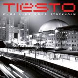 Tiësto - Club Life 3 - Stockholm
