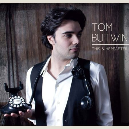 Tom Butwin - This & Hereafter