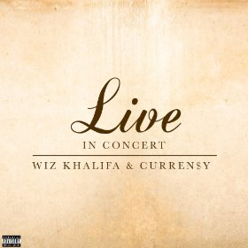 Wiz Khalifa and Curren$y - Live in Concert EP