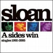 Sloan - A Sides Win: Singles 1992-2005