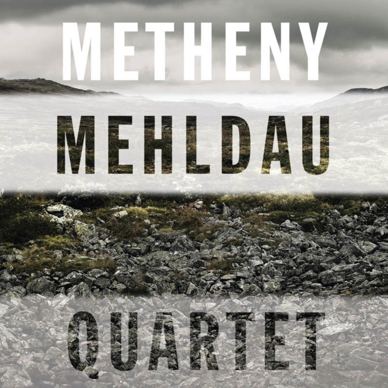 Brad Mehldau / Pat Metheny - Quartet [2007]