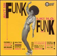 Various Artists - Ain't No Funk Like N.O. Funk