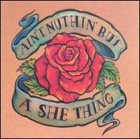 Various Artists - Ain't Nuthin' But a She Thing