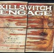 Killswitch Engage - Alive or Just Breathing [Bonus Disc]