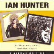 Ian Hunter - All American Alien Boy/Overnight Angels