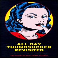 Various Artists - All Day Thumbsucker Revisited