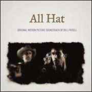 Bill Frisell - All Hat
