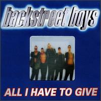 Backstreet Boys - All I Have to Give [Holland CD Single]