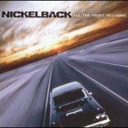 Nickelback - All the Right Reasons [Australian Bonus Track]