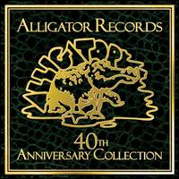 Various Artists - Alligator Records 40th Anniversary Collection