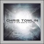 Chris Tomlin - And If Our God Is for Us [Deluxe Edition] [CD/DVD]