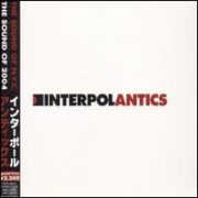 Interpol - Antics [Japan Bonus Tracks]