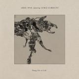 Ariel Pink & Jorge Elbrecht - Hang On To Life