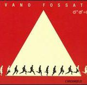 Ivano Fossati - Arcangelo