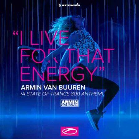 Armin van Buuren - I Live For That Energy EP