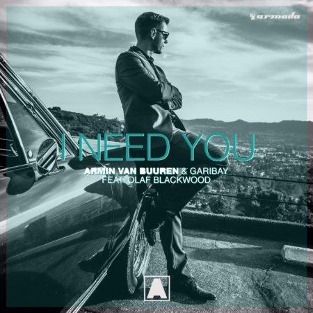 Armin Van Buuren & Garibay - I Need You