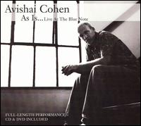 Avishai Cohen - As Is...Live at the Blue Note