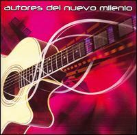 Various Artists - Autores del Nuevo Milenio