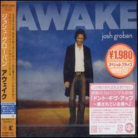 Josh Groban - Awake [Bonus Track]