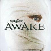 Skillet - Awake [Deluxe Edition] [Bonus Tracks]