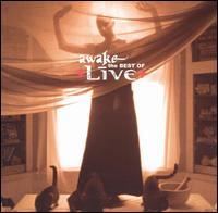 Live - Awake: The Best of Live