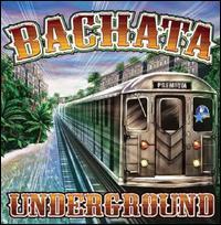 Various Artists - Bachata Underground