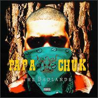 Papa Chuk - Badlands