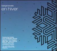 Various Artists - Bargrooves: En Hiver