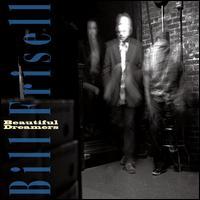 Bill Frisell - Beautiful Dreamers