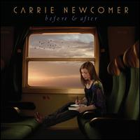 Carrie Newcomer - Before & After