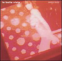 Harold Budd - Bella Vista