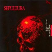 Sepultura - Beneath the Remains [Bonus Tracks]