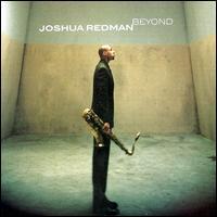Joshua Redman - Beyond