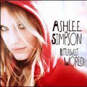 Ashlee Simpson - Bittersweet World [Bonus Tracks]