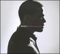Maxwell - BLACKsummers'night [CD/DVD]