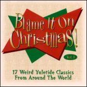 Disney - Blame It on Christmas