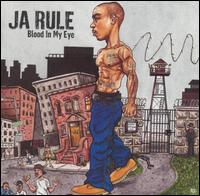 Ja Rule - Blood in My Eye [Clean]