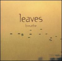 The Leaves - Breathe [Bonus Tracks]
