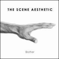The Scene Aesthetic - Brother