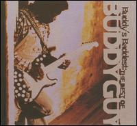 Buddy Guy - Buddy's Baddest: The Best Of Buddy Guy