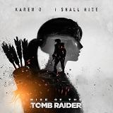 Karen O - I Shall Rise - Single