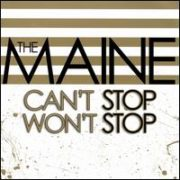 The Maine - Can't Stop Won't Stop