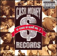 Various Artists - Cash Money Records: 10 Years of Bling
