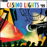 Various Artists - Casino Lights '99