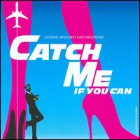 Original Broadway Cast Recording - Catch Me If You Can